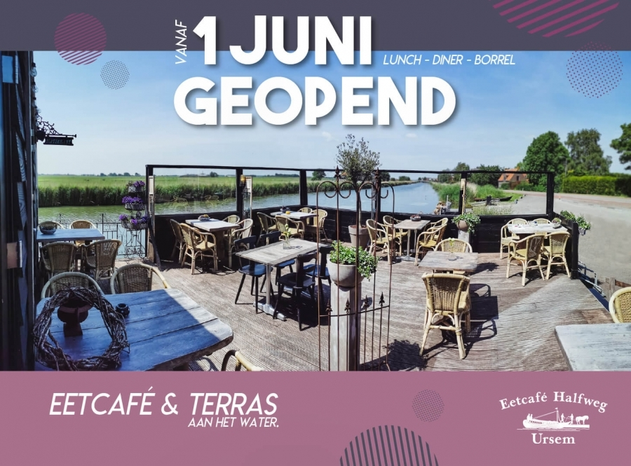 Eetcaf� Halfweg Ursem terras geopend